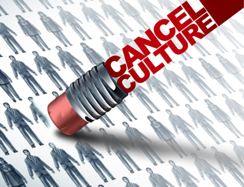 Cancel Culture is Prevalent: How Should Your Business Respond